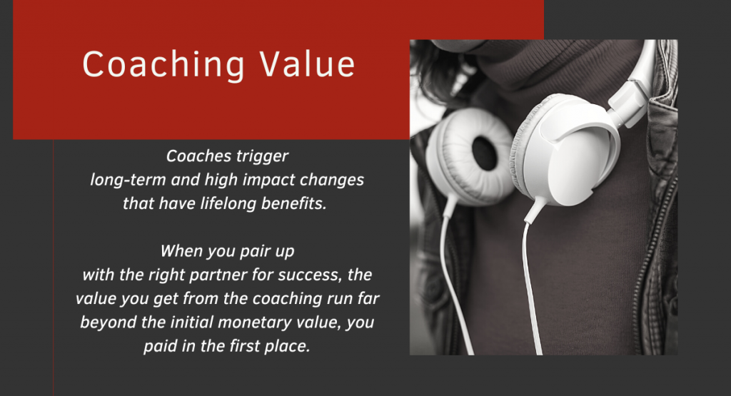 How much for a Coaching? : The value of the work done by the Coach