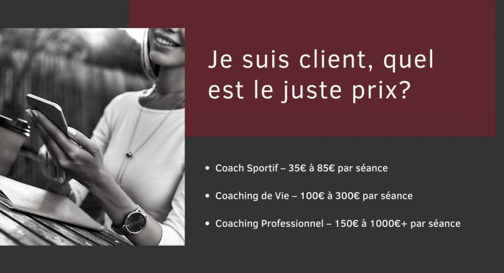 Client Coaching & Tarifs : Je suis client, quel est le juste prix?