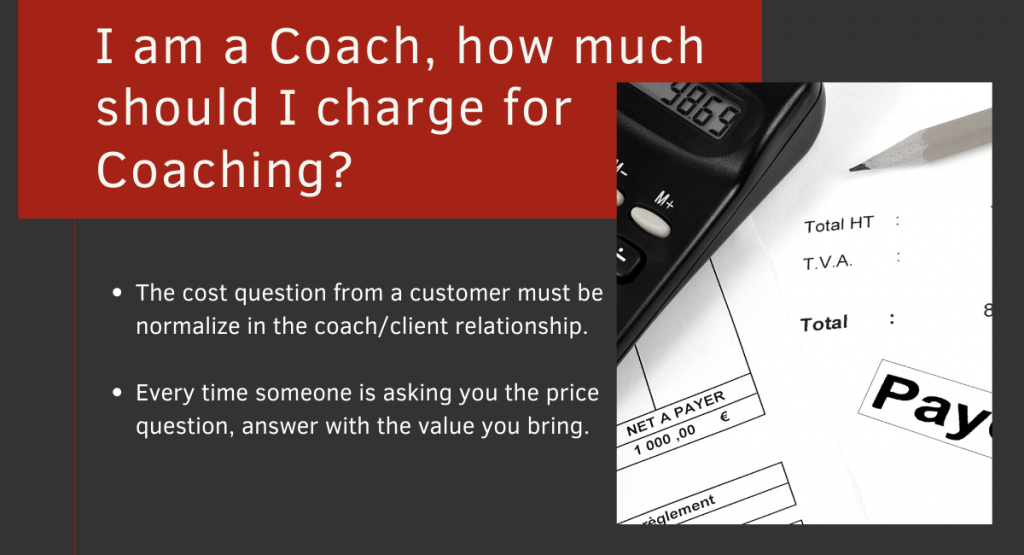 I am a Coach, how much should I charge for coaching?