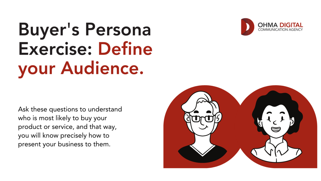 Buyer's Persona Exercise: Define your Audience