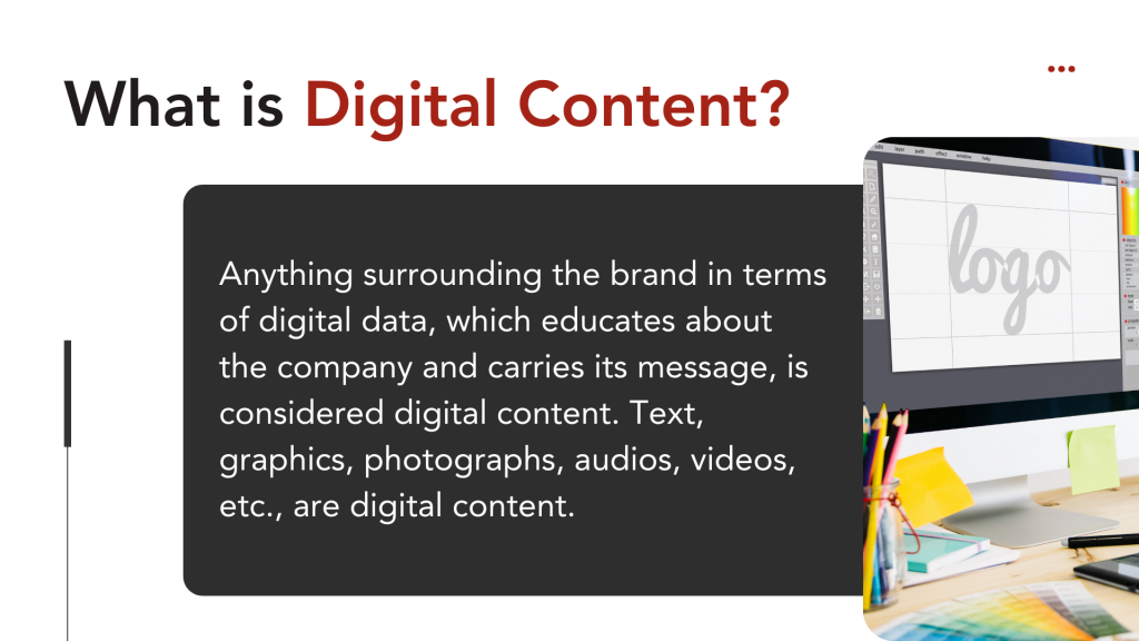 What is digital content?