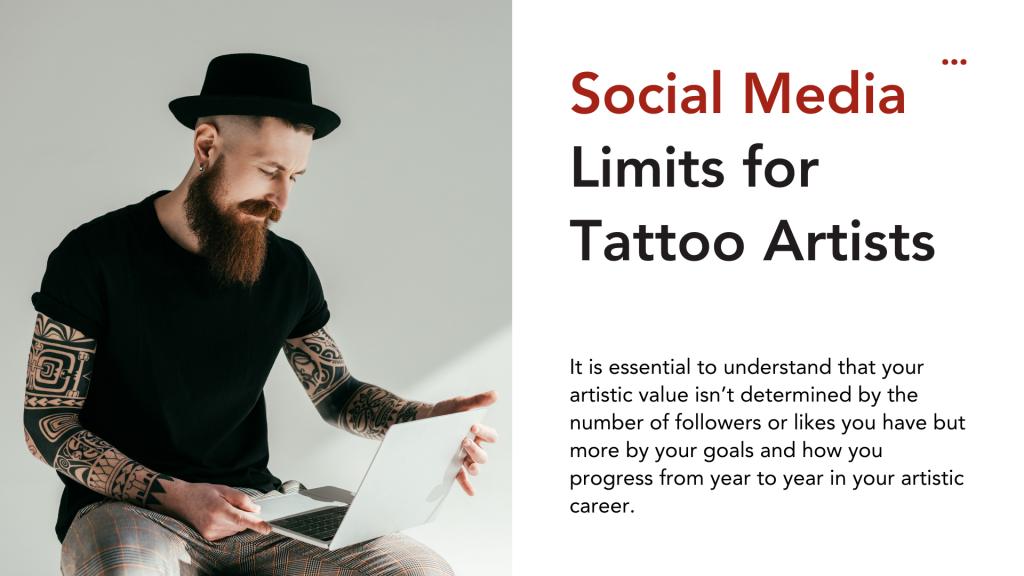Social Media Guide for Tattoo Artists - Social Media Limits for Tattoo Artists