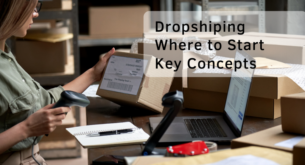 Dropshiping Where to Start Key Concepts