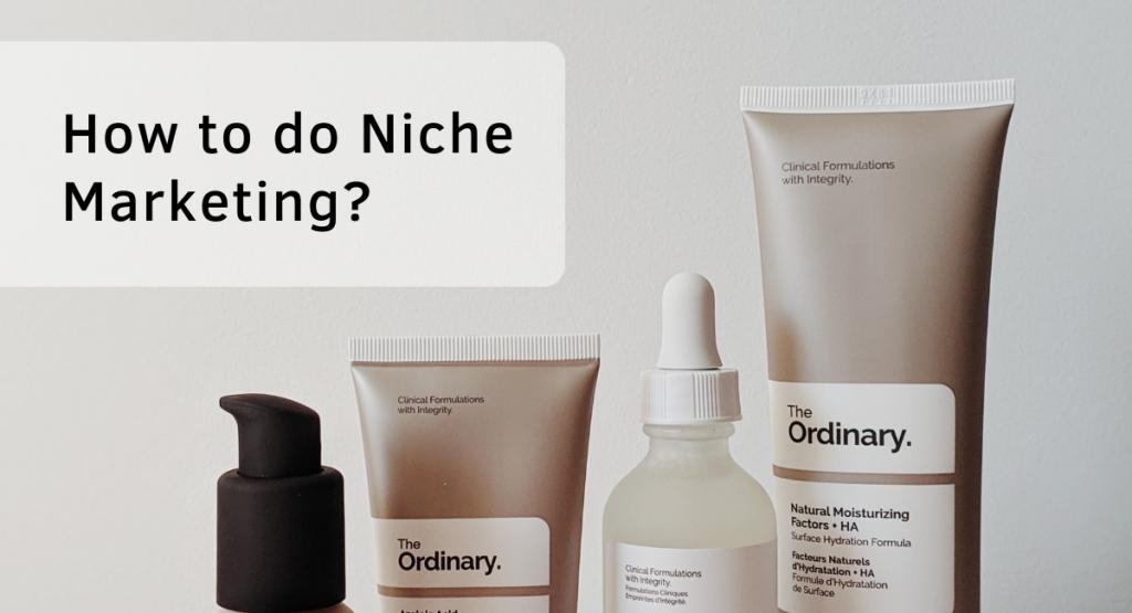 How to do Niche Marketing?
