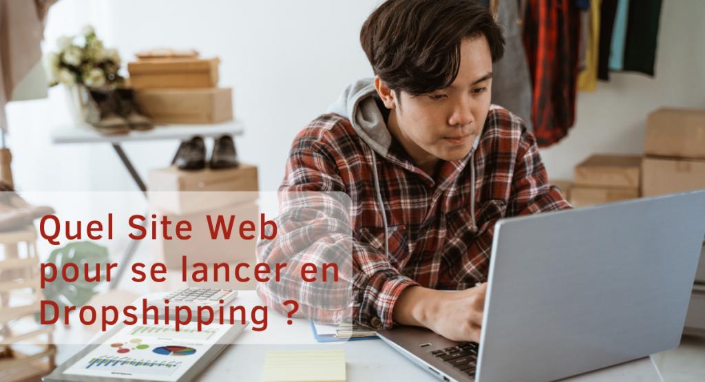 Rapide, Simple Quelle Plateforme Web pour le Dropshipping?