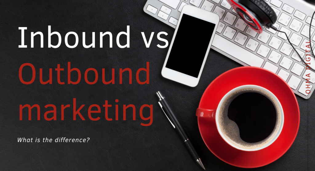 What is the difference between inbound and outbound marketing? Title