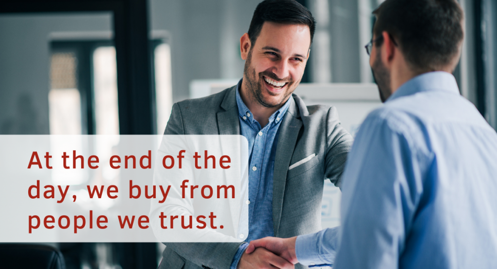 the end of the day, we buy from people we trust. As human beings, we are highly wired to favours human connexion over digital interaction with the brand.