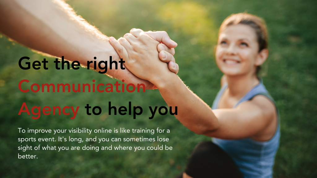 Get the right Communication Agency to help you out