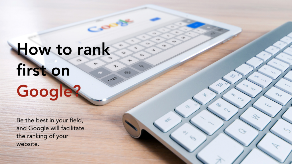 How to rank first on Google?