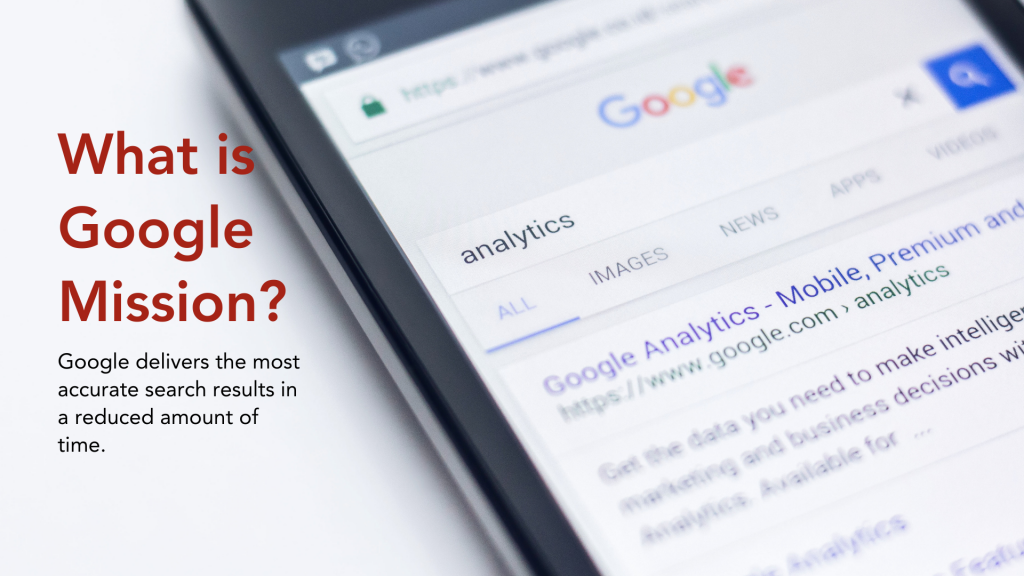 What is Google mission, and how c