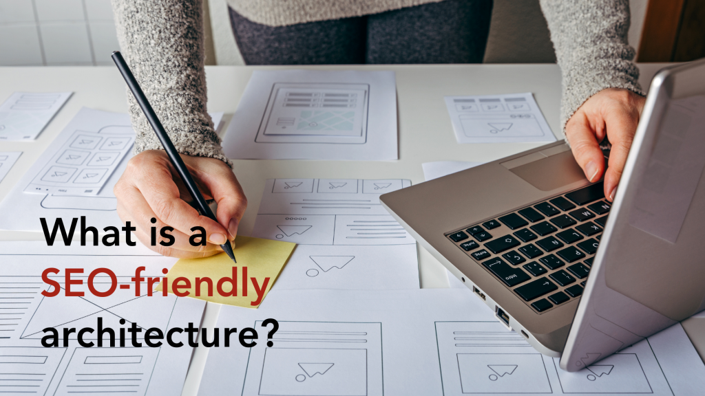 What is SEO friendly architecture?